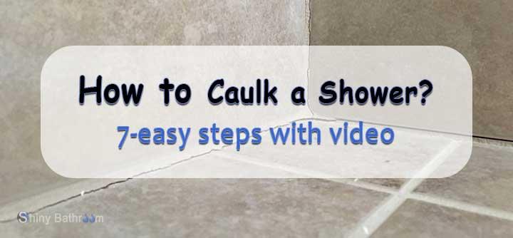 how-to-caulk-a-shower