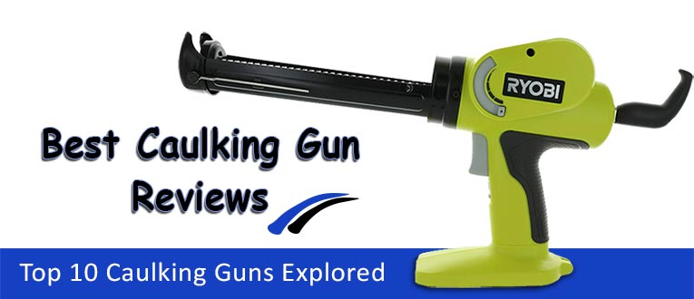 best-caulking-guns