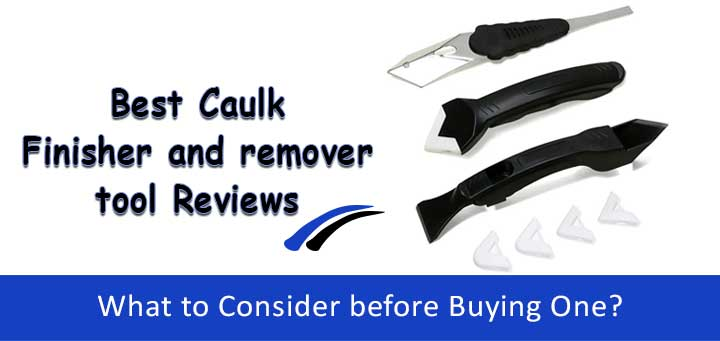 best-caulk-finishing-tool